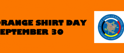 FNT2T: Life Long Learning, Resources for Orange Shirt Day is September 30th