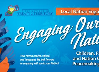 Upcoming Engagement Sessions in the Treaty 2 Territory Nations